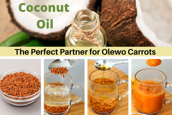 Coconut Oil and Olewo Carrots